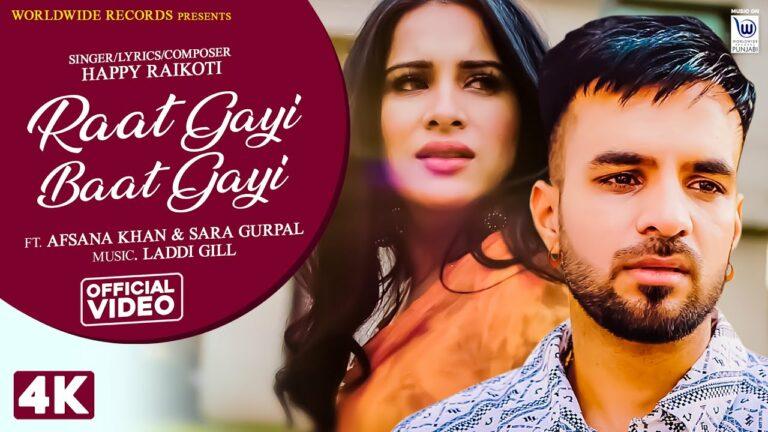 Raat Gayi Baat Gayi Lyrics - Afsana Khan, Happy Raikoti