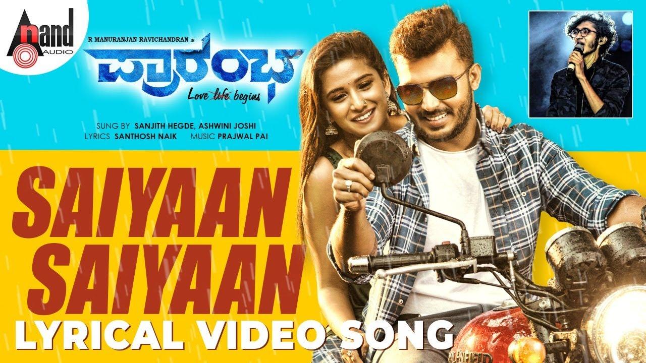 Saiyaan Saiyaan Lyrics - Sanjith Hegde, Ashwini Joshi