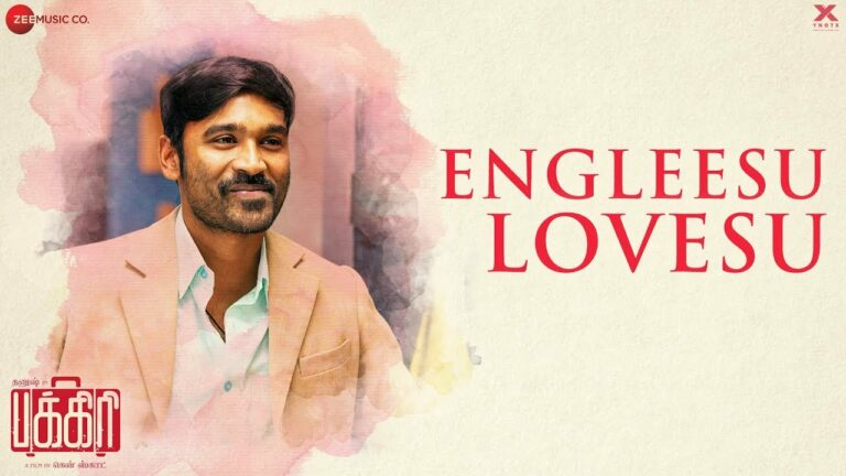 Engleesu Lovesu Lyrics - Dhanush, Jonita Gandhi