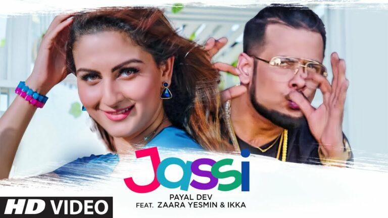 Jassi Lyrics - Payal Dev, Ikka