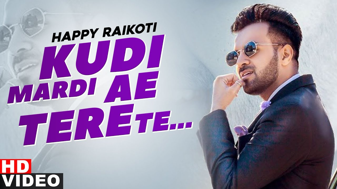 Kudi Mardi Aa Tere Te (With V O) Lyrics - Happy Raikoti
