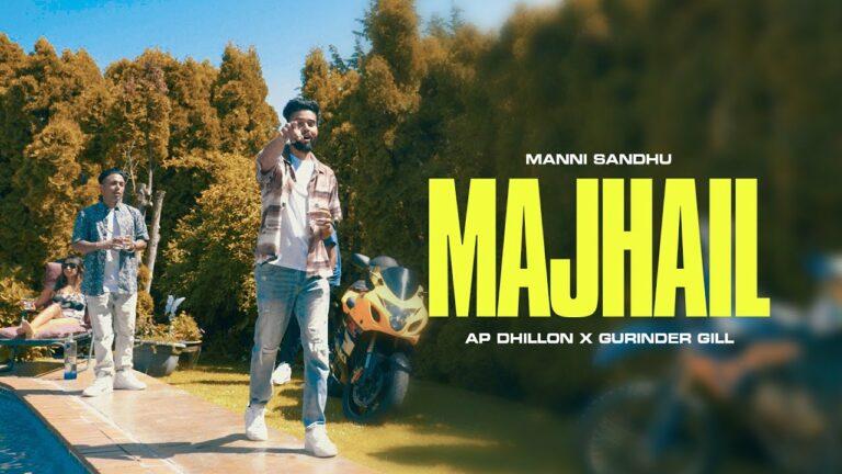 Majhail Lyrics - AP Dhillon, Gurinder Gill