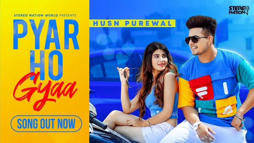 Pyar Ho Gyaa Lyrics - Husn Purewal