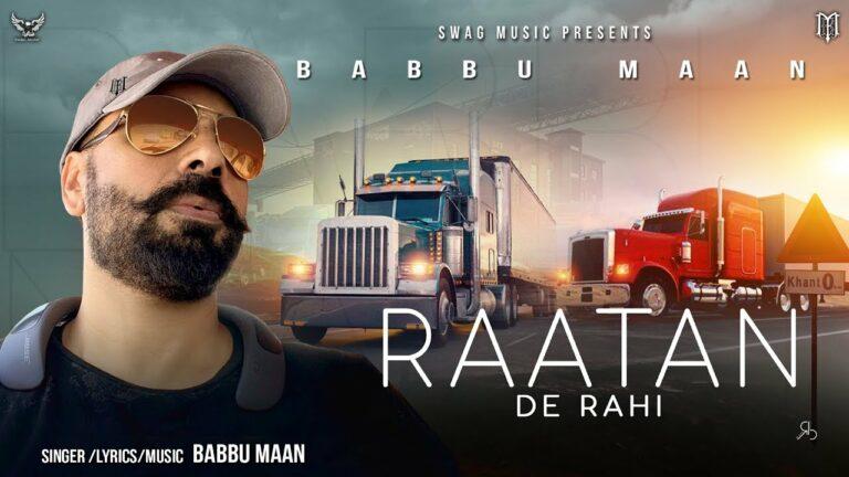 Raatan De Rahi Lyrics - Babbu Maan