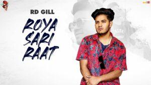 Roya Sari Raat Lyrics - RD Gill