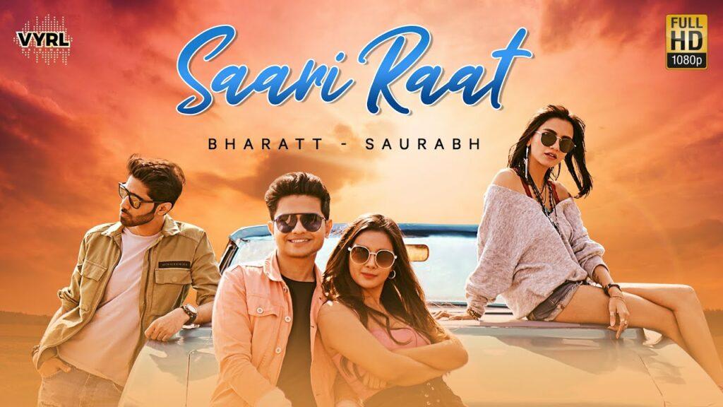 Saari Raat Lyrics - Bharatt (Bharatt - Saurabh), Saurabh (Bharatt - Saurabh)