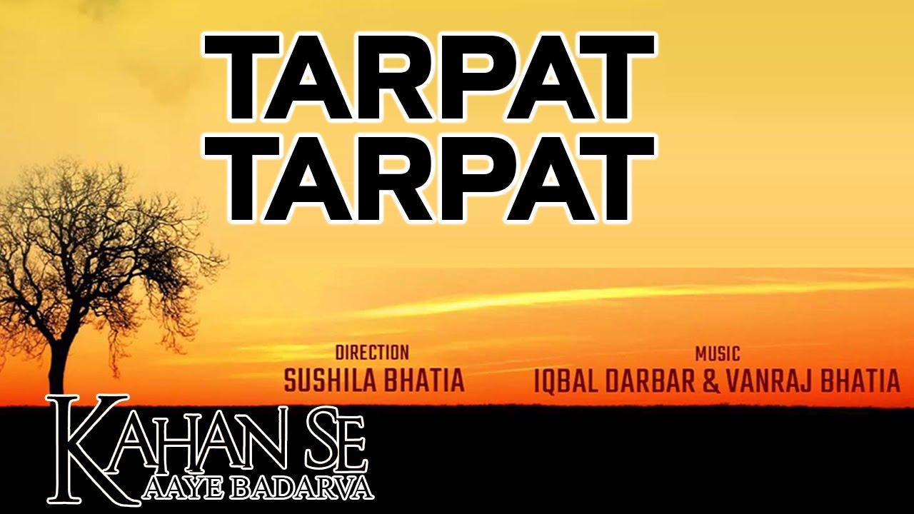 Tarpat Tarpat Din Bita Hai Lyrics - Ustad Asalam Khan