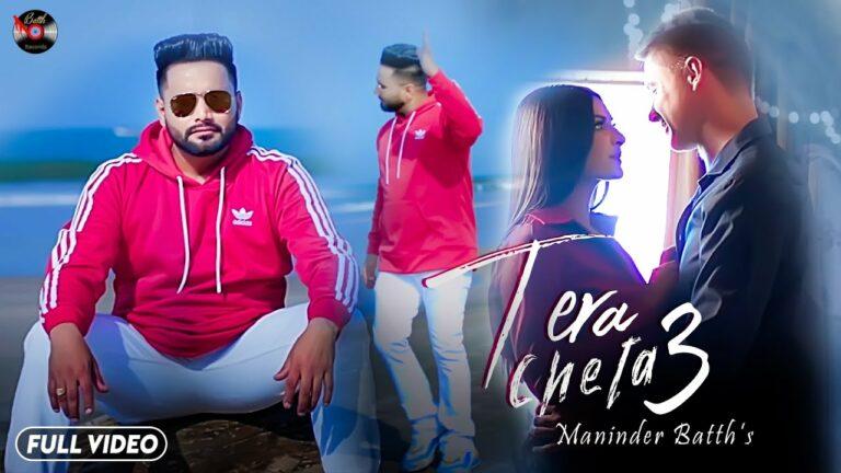 Tera Cheta 3 Lyrics - Maninder Batth