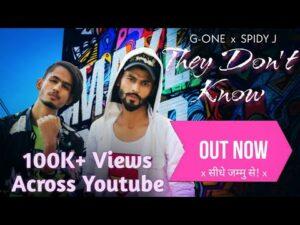 They Don't Know Lyrics - G One (Policewala Rapper), Spidy J (The Flow Dev)