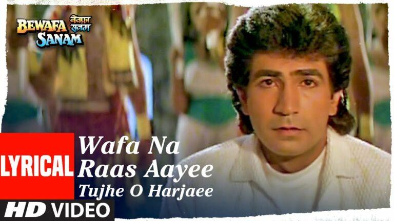 Wafa Na Raas Aayee Lyrics - Nitin Mukesh Chand Mathur