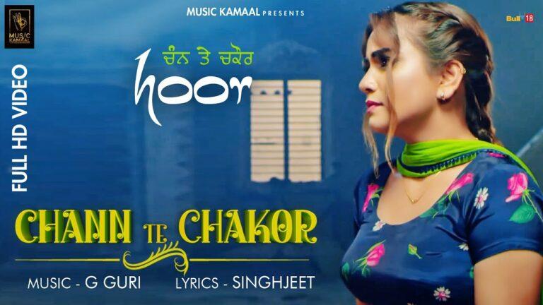 Chann Te Chakor Lyrics - Hoor