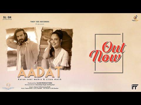 Aadat Lyrics - Aman Trikha, Lizaa Malik
