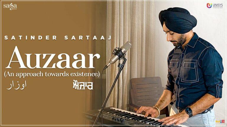 Auzaar Lyrics - Satinder Sartaaj