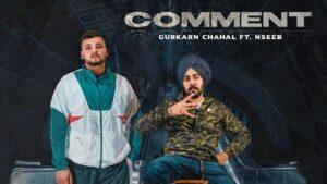 Comment Lyrics - Nseeb, Gurkarn Chahal