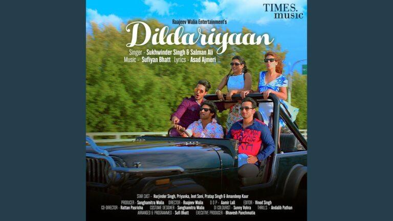 Dildariyaan Lyrics - Sukhwinder Singh, Salman Ali