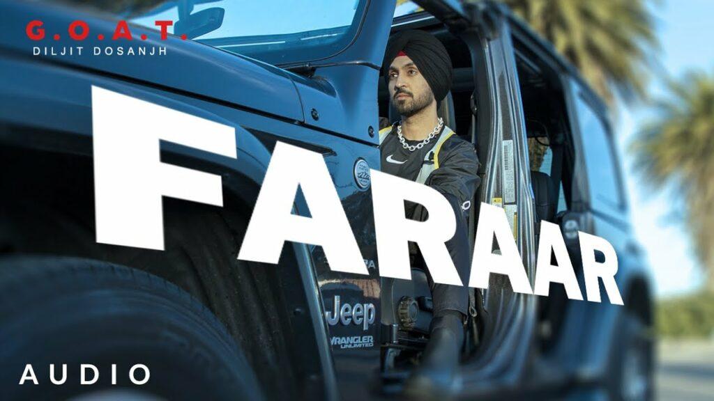 Faraar Lyrics - Diljit Dosanjh