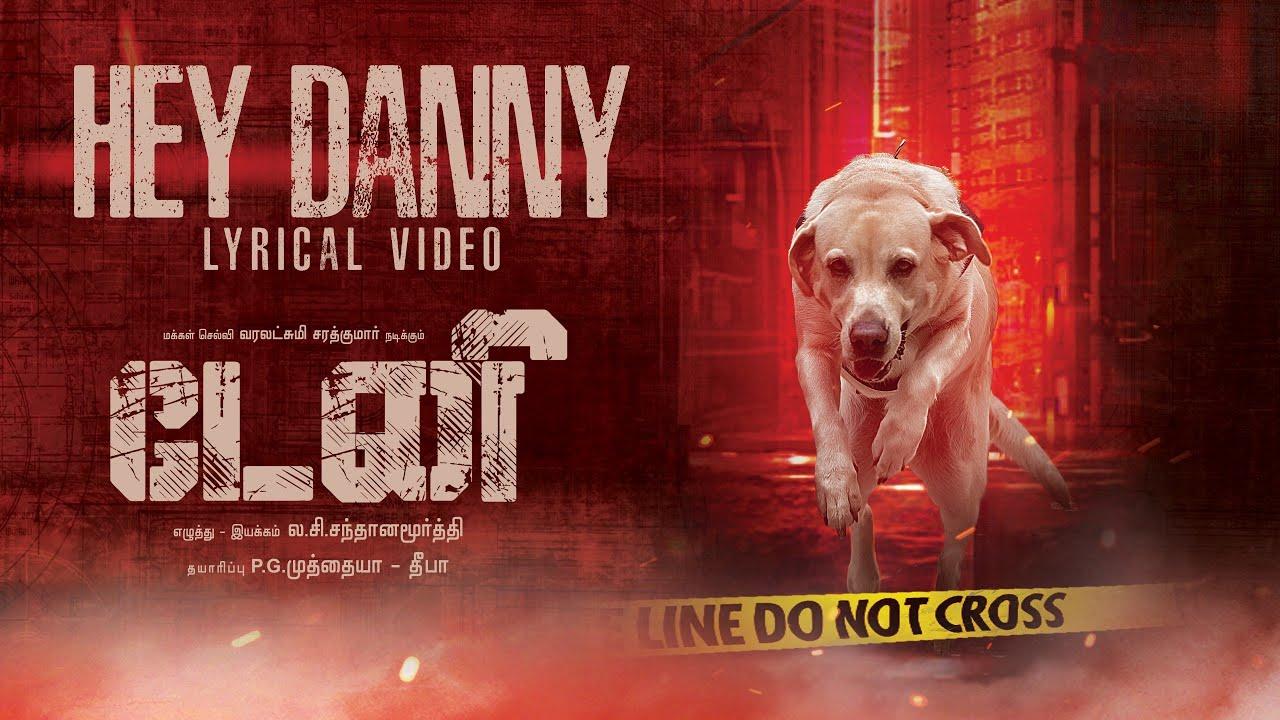 Hey Danny Lyrics - Sai Bhaskar, Udhay Kannan