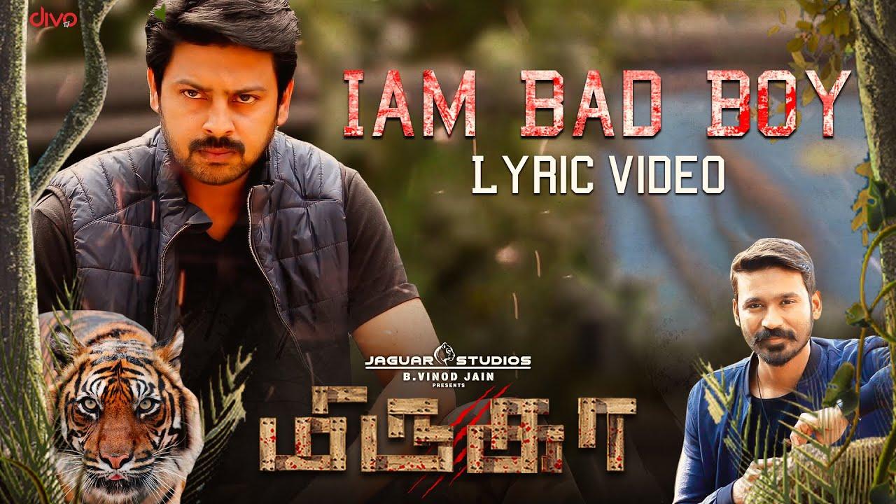 I am Bad Boy Lyrics - Ranjith Govind, Swetha Mohan