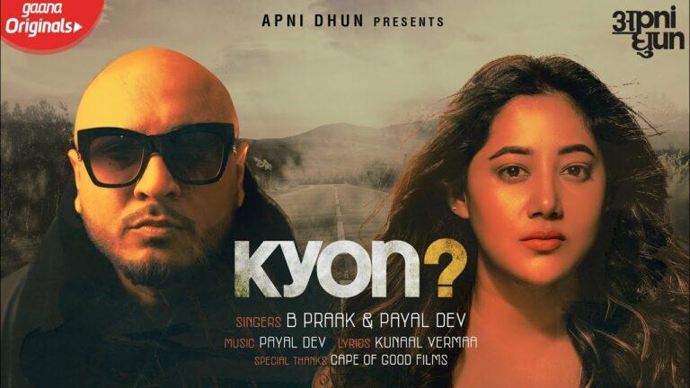 Kyon Lyrics - B Praak, Payal Dev