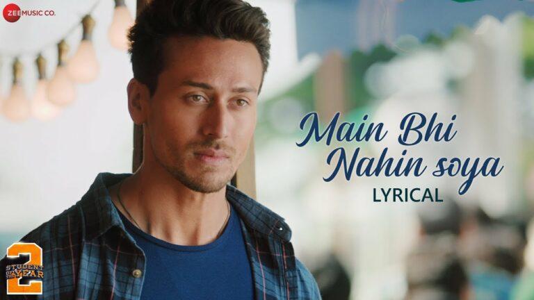 Main Bhi Nahin Soya Lyrics - Arijit Singh