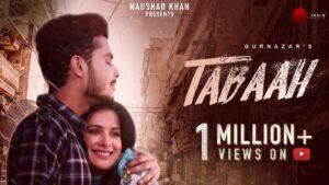 Tabaah Lyrics - Gurnazar, Khan Saab