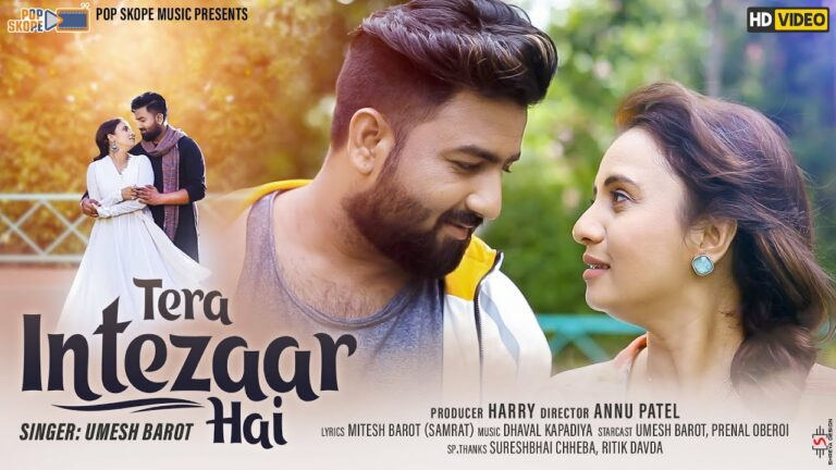 Tera Intezaar Hai Lyrics - Swati Kapadiya, Umesh Barot