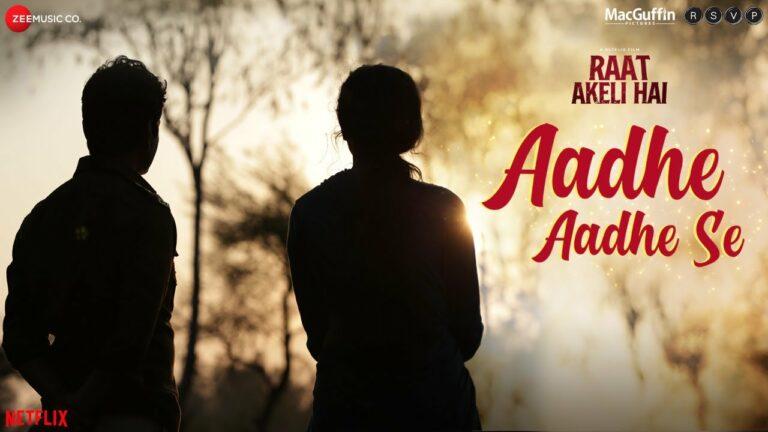 Aadhe Aadhe Se Lyrics - Mika Singh, Shilpa Rao