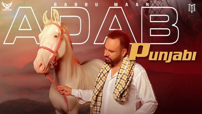 Adab Punjabi Lyrics - Babbu Maan