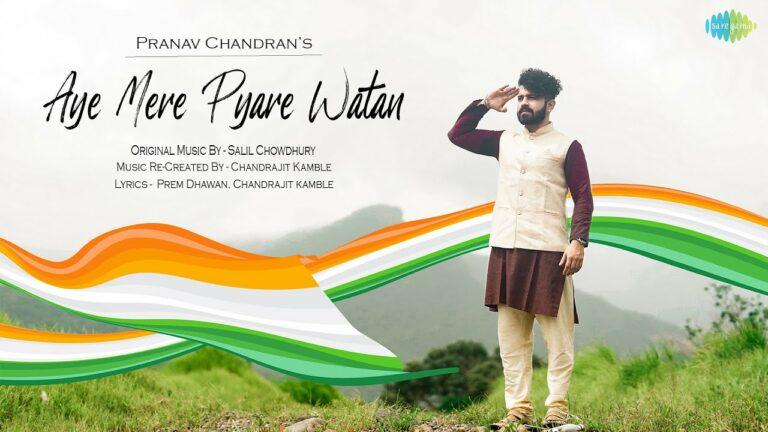 Ae Mere Pyare Watan Lyrics - Pranav Chandran