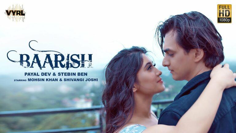 Baarish Lyrics - Payal Dev, Stebin Ben