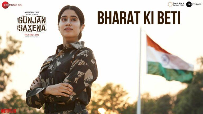 Bharat Ki Beti Lyrics - Arijit Singh