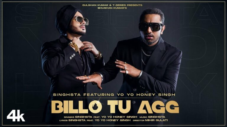 Billo Tu Agg Lyrics - Singhsta, Yo Yo Honey Singh
