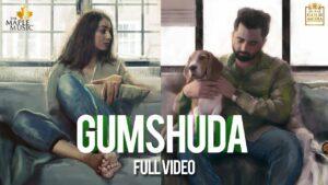 Ghumshuda Lyrics - Sharry Maan