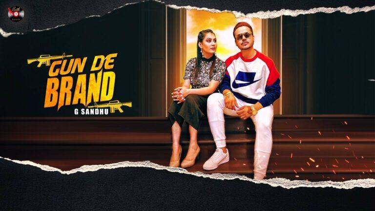 Gun De Brand Lyrics - G Sandhu