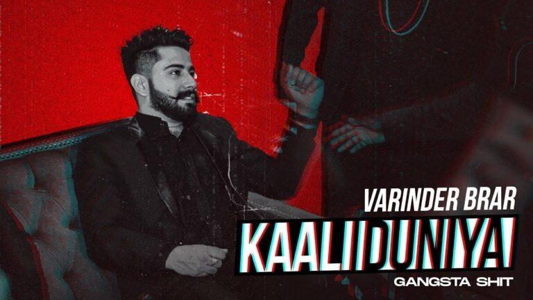 Kaali Duniya Lyrics - Varinder Brar