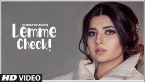 Lemme Check Lyrics - Nimrat Khaira
