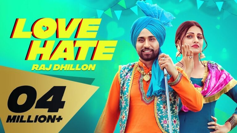 Love Hate Lyrics - Karan Aujla, Dilraj Dhillon
