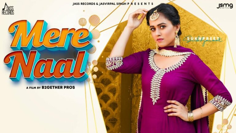 Mere Naal Lyrics - Sukhpreet Kaur