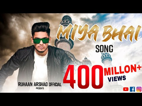 Miya Bhai Lyrics - Ruhaan Arshad