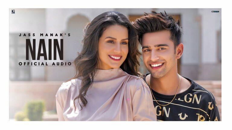 Nain Lyrics - Jass Manak