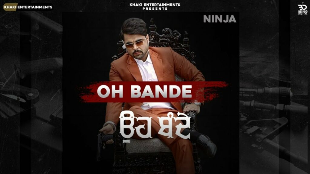 Oh Bande Lyrics - Ninja