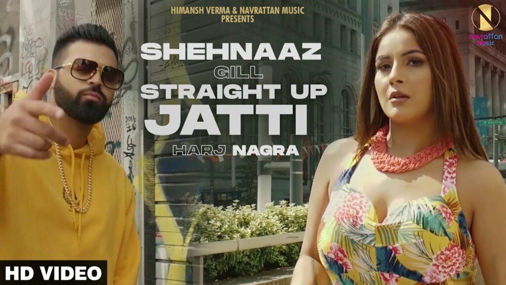 Straight Up Jatti Lyrics - Shehnaz Gill