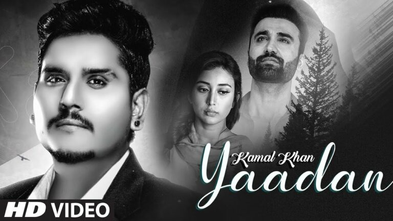 Yaadan Lyrics - Kamal Khan