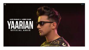 Yaarian Lyrics - Jass Manak, Asees Kaur