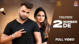 2 Number De Lyrics - Guntaj Dandiwal, Gurlej Akhtar