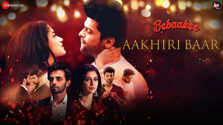 Aakhiri Baar Lyrics - Mohammed Irfan, Palak Muchhal