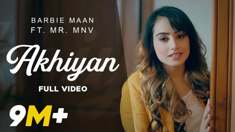 Akhiyan Lyrics - Barbie Maan