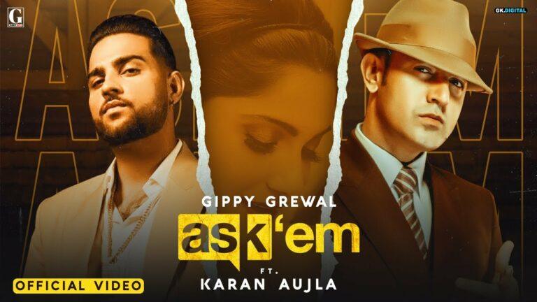 Ask Them Lyrics - Karan Aujla, Gippy Grewal