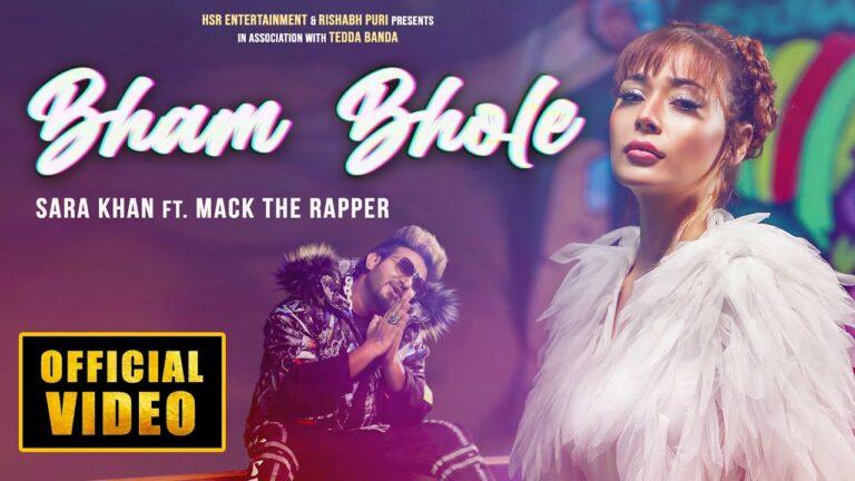 Bham Bhole Lyrics - Mack The Rapper, Sara Khan