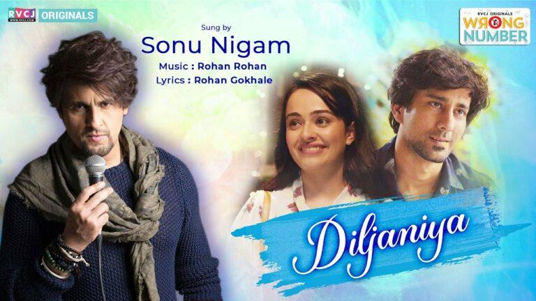 Diljaniya Lyrics - Sonu Nigam
